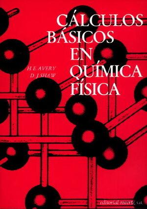 VOLUMEN 1. CÁLCULOS BÁSICOS EN QUÍMICA FÍSICA