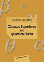VOLUMEN 2. CÁLCULOS SUPERIORES EN QUÍMICA FÍSICA