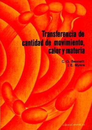 TRANSFERENCIA DE CANTIDAD DE MOVIMIENTO, CALOR Y MATERIA