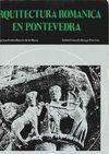ARQUITECTURA ROMÁNICA EN PONTEVEDRA