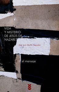 VIDA Y MISTERIO DE JESÚS DE NAZARET II