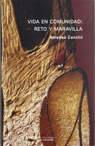 VIDA EN COMUNIDAD: RETO Y MARAVILLA