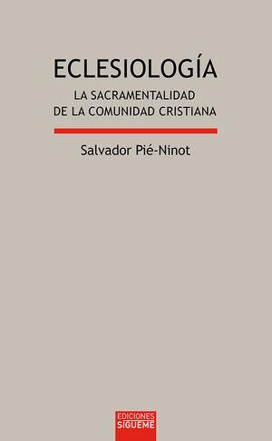 ECLESIOLOGÍA : LA SACRAMENTALIDAD DE LA COMUNIDAD CRISTIANA