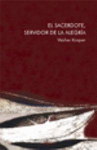 EL SACERDOTE, SERVIDOR DE LA ALEGRÍA