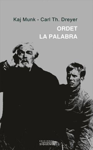 ORDET. LA PALABRA.