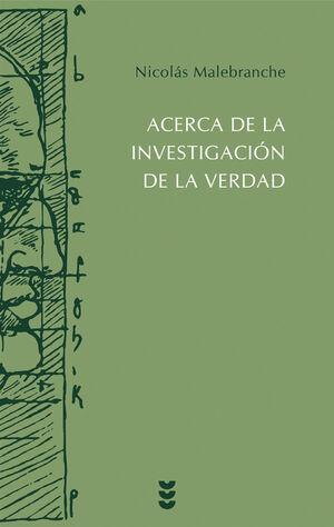 ACERCA DE LA INVESTIGACIÓN DE LA VERDAD