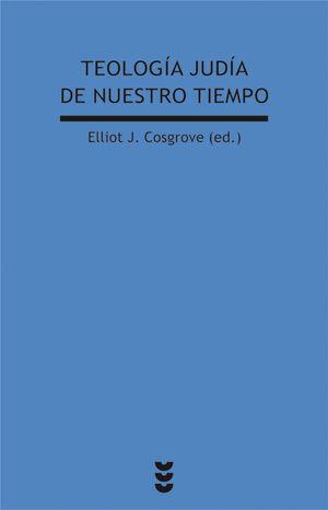 TEOLOGÍA JUDIA DE NUESTRO TIEMPO