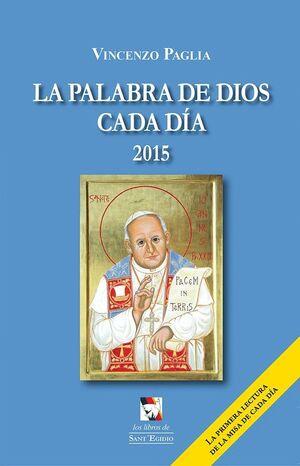 LA PALABRA DE DIOS CADA DÍA 2015