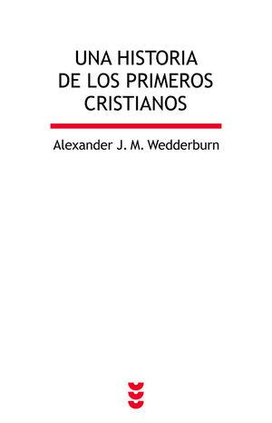 UNA HISTORIA DE LOS PRIMEROS CRISTIANOS