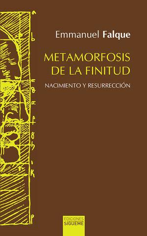 METAMORFOSIS DE LA FINITUD