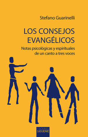 LOS CONSEJOS EVANGÉLICOS