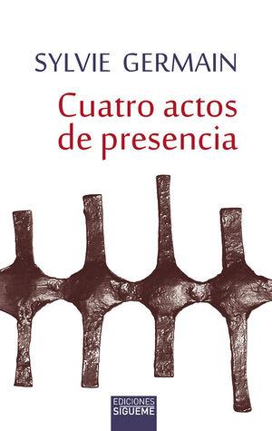 CUATRO ACTOS DE PRESENCIA