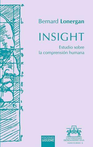 INSIGHT. ESTUDIO SOBRE LA COMPRENSION HUMANA