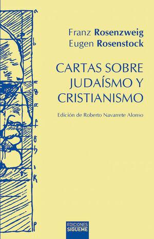 CARTAS SOBRE JUDAÍSMO Y CRISTIANISMO