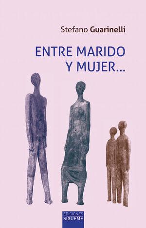 ENTRE MARIDO Y MUJER...