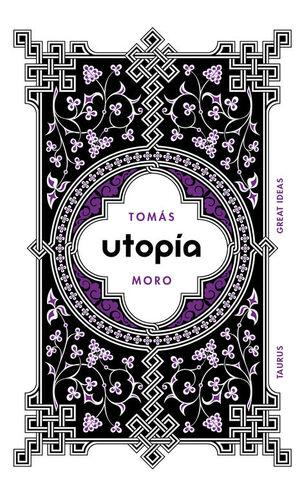 UTOPÍA (SERIE GREAT IDEAS 18)