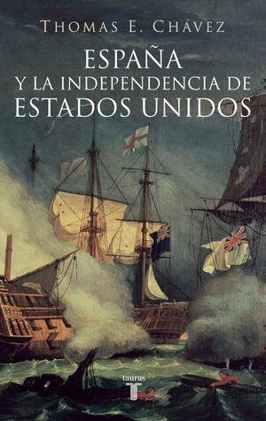 ESPAÑA Y LA INDEPENDENCIA DE ESTADOS UNIDOS