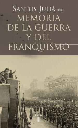 MEMORIA DE LA GUERRA Y EL FRANQUISMO