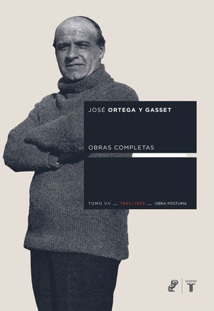 OBRAS COMPLETAS. TOMO VII (1902/1925) [OBRA PÓSTUMA]