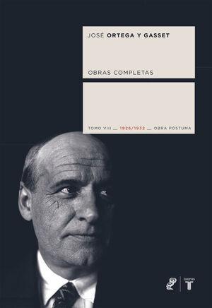 OBRAS COMPLETAS. TOMO VIII (1926/1932) [OBRA PÓSTUMA]