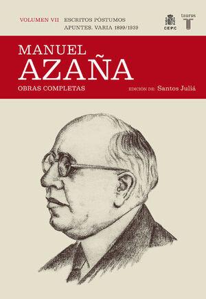 OBRAS COMPLETAS. VOLUMEN VII (ESCRITOS PÓSTUMOS. APUNTES. VARIA 1899 / 1939)