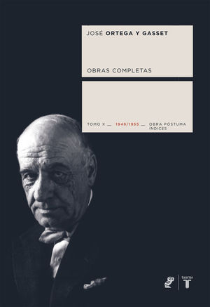 OBRAS COMPLETAS. TOMO X (1949/1955) [OBRA PÓSTUMA]