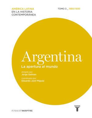 ARGENTINA. LA APERTURA AL MUNDO