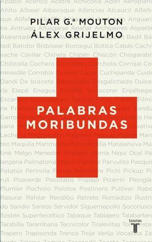PALABRAS MORIBUNDAS