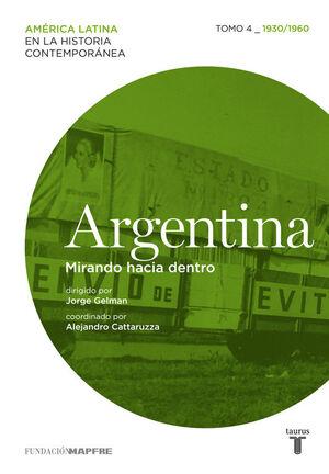 ARGENTINA (1930/1960) MIRANDO HACIA DENTRO