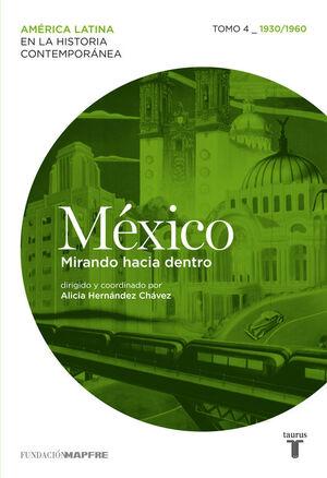 MÉXICO (1930/1960) MIRANDO HACIA DENTRO