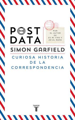 POSTDATA CURIOSA HISTORIA DE LA CORRESPONDENCIA