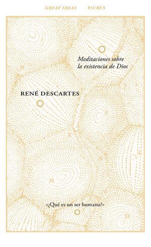 MEDITACIONES SOBRE LA EXISTENCIA DE DIOS (SERIE GREAT IDEAS 40)