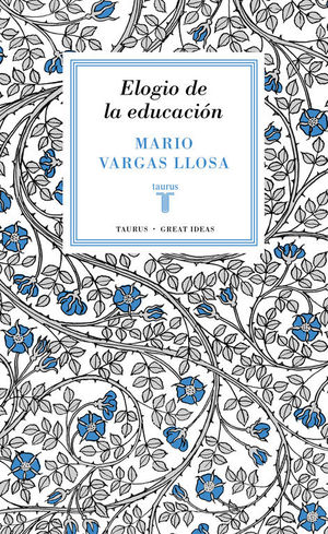 ELOGIO DE LA EDUCACIÓN (SERIE GREAT IDEAS 37)