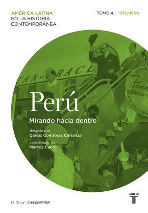 PERÚ 4. 1930/1960. MIRANDO HACIA DENTRO.