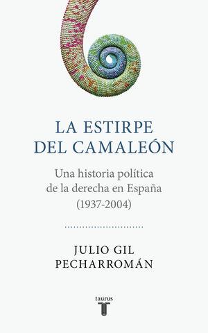 LA ESTIRPE DEL CAMALEÓN