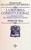LA REFORMA CONSTITUCIONAL Y LA PROBLEMÁTICA DEL PODER CONSTITUYENTE