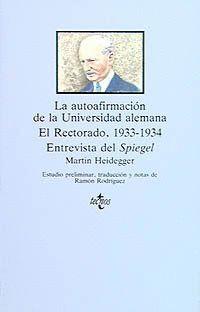 LA AUTOAFIRMACIÓN DE LA UNIVERSIDAD ALEMANA EL RECTORADO 1933-1934 ENTREVISTA DEL SPIEGEL