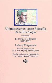 ÚLTIMOS ESCRITOS SOBRE FILOSOFÍA DE LA PSICOLOGÍA VOL.II:LO INTERNO Y LO EXTERNO (1949-1951)