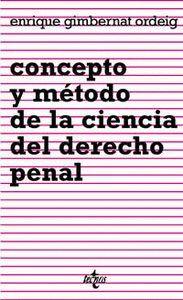 CONCEPTO Y MÉTODO DE LA CIENCIA DEL DERECHO PENAL