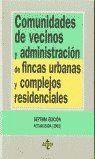 COMUNIDADES DE VECINOS Y ADMINISTRACIÓN DE FINCAS URBANAS Y COMPLEJOS RESIDENCIALES