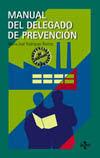 MANUAL DEL DELEGADO DE PREVENCIÓN DE RIESGOS LABORALES