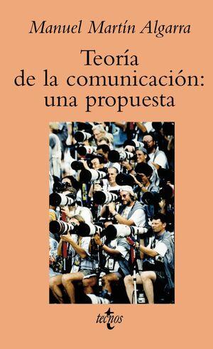 TEORÍA DE LA COMUNICACIÓN: UNA PROPUESTA