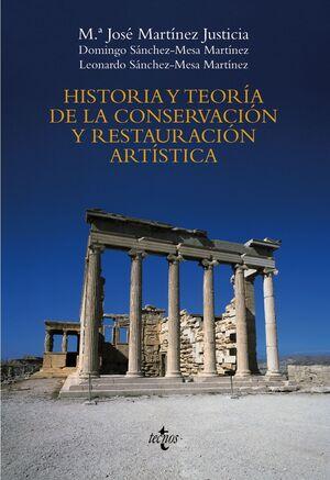 HISTORIA Y TEORÍA DE LA CONSERVACIÓN Y LA RESTAURACIÓN ARTÍSTICA