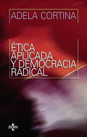 ETICA APLICADA Y DEMOCRACIA RADICAL