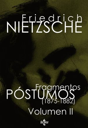 FRAGMENTOS PÓSTUMOS (1875-1882)