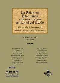 LAS REFORMAS ESTATUTARIAS Y LA ARTICULACIÓN TERRITORIAL DEL ESTADO XIV JORNADAS DE LA ASOCIACIÓN ESP