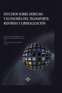ESTUDIOS SOBRE DERECHO Y ECONOMA DEL TRANSPORTE: REFORMA Y LIBERALIZACIÓN