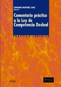COMENTARIO PRÁCTICO A LA LEY DE COMPETENCIA DESLEAL