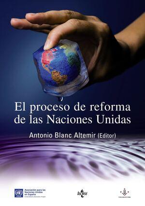 EL PROCESO DE REFORMA DE LAS NACIONES UNIDAS