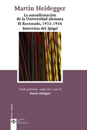 LA AUTOAFIRMACIÓN DE LA UNIVERSIDAD ALEMANA. EL RECTORADO, 1933-1934. ENTREVISTA DEL SPIEGEL